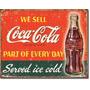Poster Metalico Litografia Anuncio Coca Cola Parte De Cada D