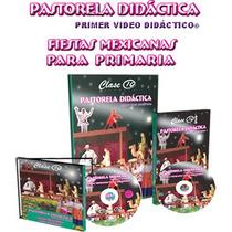 Pastorela Didactica 1 Vol + 1 Cd + 1 Dvd Clase 10
