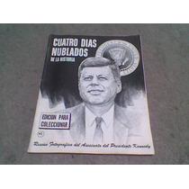 Revista Cuatro Dias Nublados La Muerte De Kenedy En Imagenes