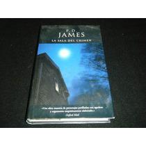 Libro P. D. James - La Sala Del Crimen Novela Policiaca Mp0