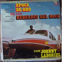 Rock Mexicano, Rebeldes Del Rock Con Johnny Laboriel, Lp 12´