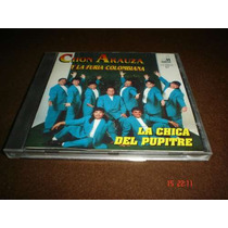 Chon Arauza Y La Furia Colombiana-cd-la Chica Del Pupitr Hwo