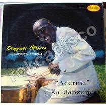Afroantillana Acerina Y Su Danzonera, Danzones Clasicos Lp12