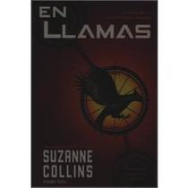 En Llamas - Suzanne Collins / Oceano ( Juegos Del Hambre )
