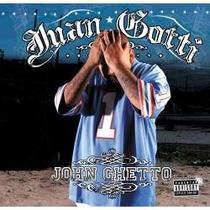 Rap Chicano Cd + Dvd De Juan Gotti:john Ghetto 2005