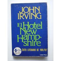El Hotel New Hampshire - Éxito Literario De 1981 / 82 - Vbf