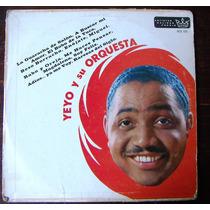 Afroantillana. Yeyo Y Su Orquesta. Lp 12´.