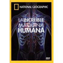 National Geographic-la Increible Maquina Humana-dvd Original