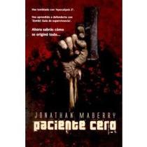 Paciente Cero - Jonathan Maberry / Factoria De Ideas