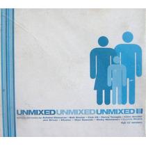 Unmixed, Cd, Doble