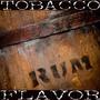 Saborizante Flavor West Rum Tobacco 30ml