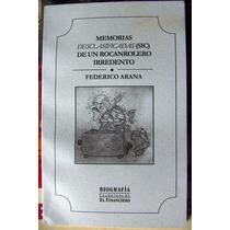 Libro , Federico Arana (mis Memorias ) Nuevo