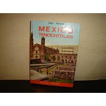 Mexico Tenochtitlan - Luis Suárez, English Edition