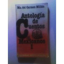 Antologia De Cuentos Mexicanos Los Mejores Escritores Mexic