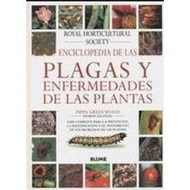 Enciclopedia De Las Plagas Y Enfermedades