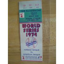 Boleto Serie Mundial 1974 Dodgers Stadium