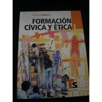Formación Cívica Y Ética I. Volumen Ii. Telesecundaria