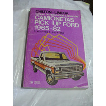 Libro Chilton Camionetas Pick - Up Ford 1965-82 , 370 Pagin