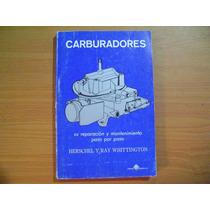 Libro Carburadores, Su Reparacion Y Mantenimiento