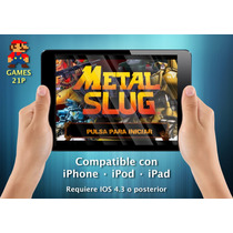 Subasta Metal Slug 1 Juego Iphone · Ipod · Ipad