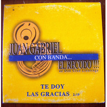 Cd Sencillo, Juan Gabriel, Tedoy Las Gracias