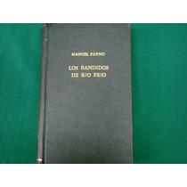 Manuel Payno, Los Bandidos De Rio Frio, Editorial Porrúa,
