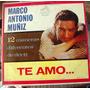 Bolero, Marco Antonio Mu�iz, Te Amo... , Lp 12�, Eex
