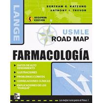 Libro: Usmle Road Map: Farmacología - Bertram Katzung - Pdf