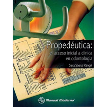La Propedéutica Clínica Odontologica