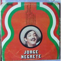 Bolero, Jorge Negrete, Cuando Quiere Un Mexicano, Lp 10´ Eex