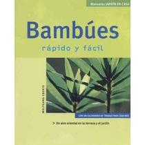 Bambúes Rápido Y Fácil Artificiales Decorativos - Libro