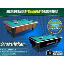 Mesa De Billar Thunder Operada Con Monedas (marben)