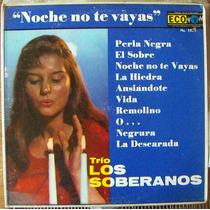Bolero, Trio Los Soberanos, Noche No Te Vayas, Lp 12´,