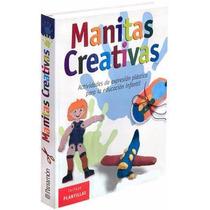 Manitas Creativas Actividade Exprecion Plastica Envio Gratis