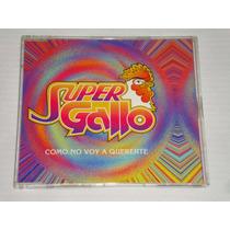 Super Gallo - Como No Voy A Quererte Cd Promo Epic