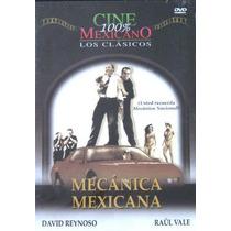 Dvd Cine Mexicano Mecanica Mexicana David Reynoso Raul Vale
