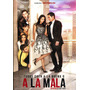 Dvd A La Mala ( 2015 ) - Pedro Pablo Ibarra / Aislinn Derbez