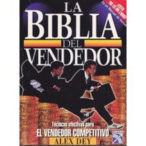 Alex Dey - La Biblia Del Vendedor Pdf / E-book