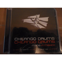 Chilango Drums (made In Mexico)