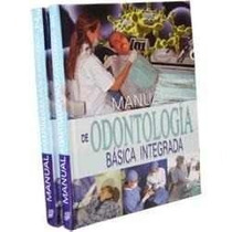 Manual De Odontología Básica Integrada 2 Vols + 1 Cd Rom
