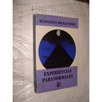 Libro Experiencias Paranormales , Rodolfo Benavides , Año 19
