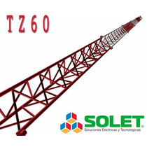 Torre Tz60 Arriostrada Reforzada Galvanizada En Caliente