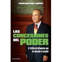 Las Conceciones Del Poder Francisco Cruz Jimenez