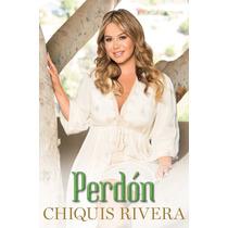 Libro Perdón De Chiquis Rivera - Hija De Jenni Rivera - Nvo!