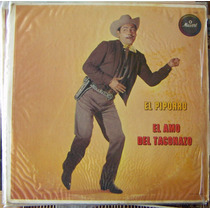 Bolero, Lalo Gonzalez, Piporro , El Amo Del Taconazo, Lp 12