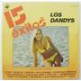 Los Dandys 15 Éxitos 1 Disco Lp Vinil