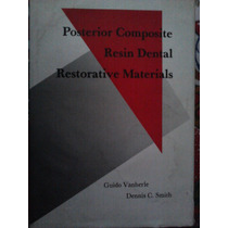 Posterior Composite, Resin Dental, Restorative Materials