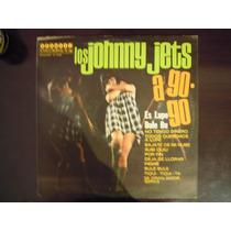 Los Johnny Jets A Go Go Lp Rock Nacional Mexico