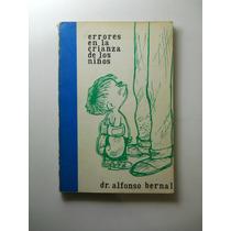 Errores En La Crianza De Los Hijos Bernal Del Riesgo+