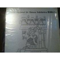 Disco Acetato: Escuela Nacional De Danza Folclorica